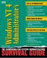 Windows NT 4 Administrator's Survival Guide: Book by Rick SantAngelo