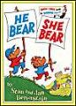 He Bear She Bear: Book by Stan Berenstain