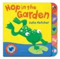 Early Bird : Hop in the Garden HB English: Book by Julie Fletcher