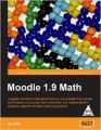 Moodle 1.9 Math: Book by Ian Wild