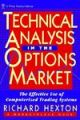 Technical Analysis in the Options Market: The Effective Use of Computerized Trading Systems (Wiley finance editions) (English) New edition Edition (Hardcover): Book by Richard Hexton