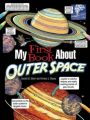 My First Book About Outer Space: Book by Patricia J. Wynne