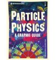 Introducing Particle Physics: A Graphic Guide (English): Book by Tom Whyntie Oliver Pugh