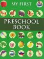 MY FIRST PRESCHOOL BOOK - PICTURE DICTIONARY: Book by PEGASUS
