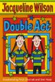 Double Act: Book by Jacqueline Wilson