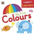Ladybird Learners My First Colours: Book by Ladybird Ladybird