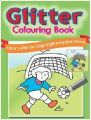Glitter Colouring Book (green): Book by Sterling Publishers