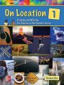 On Location Level 1 Student Book: Reading and Writing for Success in the Content Areas: Book by Thomas J. Bye