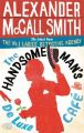The Handsome Man's De Luxe Cafe: Book by Alexander McCall Smith