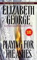 Playing for the Ashes: Book by Elizabeth A George