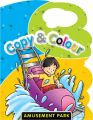COPY & COLOUR-AMUSEMENT PARK (English) (Paperback): Book by Pegasus