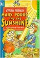 Mary Poggs and the Sunshine (Sprinters) (English) (Paperback): Book by Vivian French
