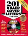 201 Killer Cover Letters [With CD-ROM] (English) 2 Rev ed Edition (Paperback): Book by Sandra Podesta, Andrea Paxton