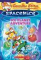 Ice Planet Adventure: Book by Geronimo Stilton