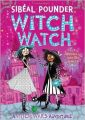 Witch Watch (Witch Wars): Book by Sibéal Pounder