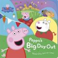 Peppa Pig: Peppa's Big Day Out: Book by NA
