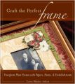 Craft the Perfect Frame: Transform Plain Frames with Papers  Paints  and Embellishments (English) (Paperback): Book by Carin Heiden Atkins