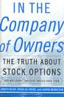 In the Company of Owners: The Truth About Stock Options and Why Every Employee Should Have Them: Book by Joseph Raphael Blasi , D.C. Kruse , Aaron Bernstein