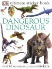Ultimate Dangerous Dinosaurs Sticker Book: Book by Monica Byles , Amanda Rayner