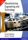 Manufacturing Engineering and Technology: Book by Serope Kalpakjian