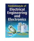 Fundamentals of Electrical Engineering and Electronics: Book by B L THERAJA