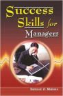 Success Skills for Managers (English) (Paperback): Book by Samuel A. Malone