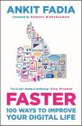 100 Ways to Improve Your Digital Life: Book by Ankit Fadia