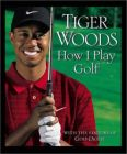 How I Play Golf: Ryder Cup Edition: Book by Tiger Woods