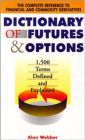 Dictionary of Futures and Options