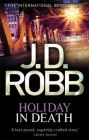 Holiday in Death: Book by J. D. Robb