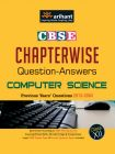 CBSE Chapterwise Questions-Answers COMPUTER SCIENCE:Book by Author-Arihant Experts