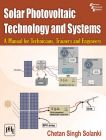 SOLAR PHOTOVOLTAIC TECHNOLOGY AND SYSTEMS - A Manual for Technicians, Trainers and Engineers: Book by SOLANKI CHETAN SINGH