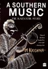 A Southern Music: Exploring the Karnatik Tradition : The Karnatik Story (English) (Hardcover): Book by T. M. Krishna