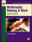 Multimedia Making It Work, Eighth Edition : Book by TAY VAUGHAN