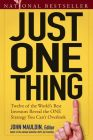 Just One Thing: Twelve of the World's Best Investors Reveal the One Strategy You Can't Overlook: Book by John Mauldin