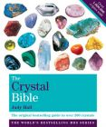 The Crystal Bible: The Definitive Guide to Over 200 Crystals: v. 1: Book by Judy Hall
