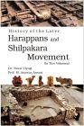 History of The Later Harappans And Shilpakara Movement (2 Vols.Set): Book by Dr. Naval Viyogi, Prof. M. Anawar Ansari