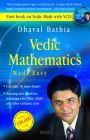 Vedic Mathematics Made Easy (With Dvd): Book by Dhaval Bathia