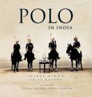 Polo in India: Book by Jaisal Singh , Priya Kapoor