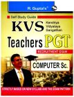 KVS - Teachers (PGT) - Computer Science Guide: Book by RPH Editorial Board