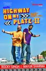 Highway on My Plate - 2: The Indian Guide to Roadside Eating: Book by Rocky Singh,Mayur Sharma