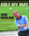 Golf My Way: Book by Jack Nicklaus