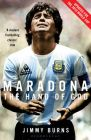 MARADONA : HAND OF GOD JIMMY BURNS: Book by Jimmy Burns