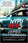 NYPD Red 3: Book by James Patterson