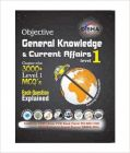 Objective General Knowledge & Current Affairs level 1 for UPSC/ State PCS/ Bank Clerk/ PO/ SSC/ Rlwys/ Armed Forces/ DSSSB/ MBA: Book by Disha Experts