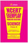 NCERT Exemplar Science Problems - Solutions (Class 10) : Detailed Explanation to All Objective & Subjective Problems (English) 1st  Edition           (Paperback): Book by Arihant Experts
