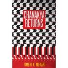 Chanakya Returns: A Novel: Book by Timeri N. Murari