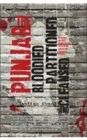 The Punjab Bloodied : Partitioned And Cleansed: Book by Ishtiaq Ahmed