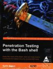 Penetration Testing with the Bash shell (English) 1st Edition: Book by Keith Makan