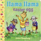 Llama Llama Easter Egg: Book by Anna Dewdney